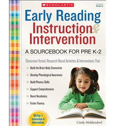 Early Reading Instruction and Intervention: A Sourcebook for PreK-2