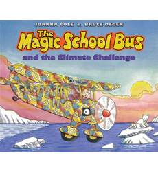 The Magic School Bus® and the Climate Challenge