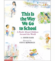 This is the Way We Go to School - Big Book Unit