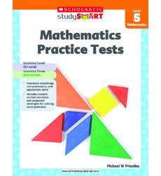 Scholastic Study Smart Mathematics Practice Tests Level 5
