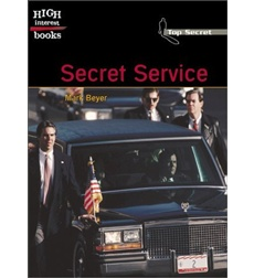 High Interest Books—Top Secret: Secret Service