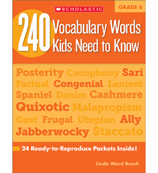 240 Vocabulary Words Kids Need to Know: Grade 6
