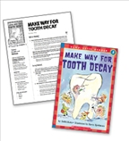 Make Way for Tooth Decay - Literacy Fun Pack Express