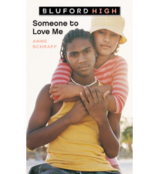 Bluford High: Someone to Love Me