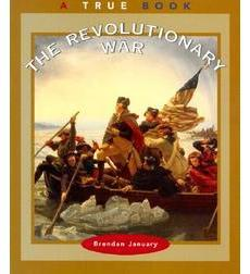 A True Book-American History: The Revolutionary War