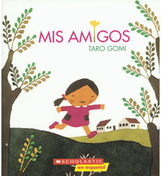 Mis amigos - Big Book & Teaching Guide