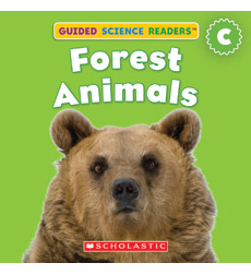 Guided Science Readers: Animals—Level C: Forest Animals