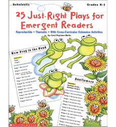 25 Just-Right Plays for Emergent Readers