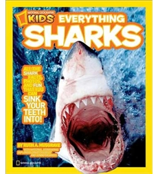 National Geographic Kids—Everything: Everything Sharks