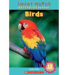 Smart Words Beginning Reader: Birds