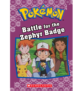 Pokémon Classic Chapter Book: Battle for the Zephyr Badge
