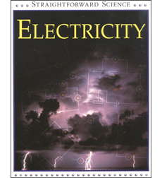 Straightforward Science: Electricity