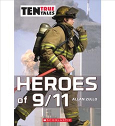 Ten True Tales: Heroes of 9/11