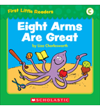 First Little Readers: Eight Arms Are Great (Level C)