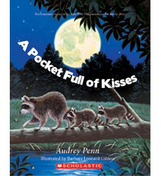 The Kissing Hand: A Pocket Full of Kisses