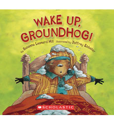Wake Up, Groundhog!