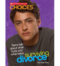 Scholastic Choices: Surviving Divorce