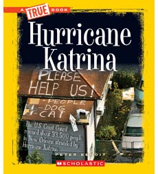 A True Book-Disasters: Hurricane Katrina