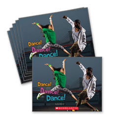 Guided Reading Set: Level H – Dance! Dance! Dance!