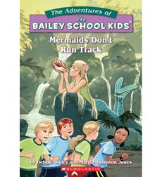 The Adventures of the Bailey School Kids®: Mermaids Don't Run Track