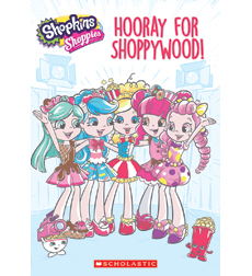 Shopkins Shoppies: Hooray for Shoppywood!
