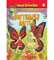 The Magic School Bus® Chapter Books: Butterfly Battle
