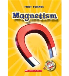 Blastoff! Readers - First Science: Magnetism