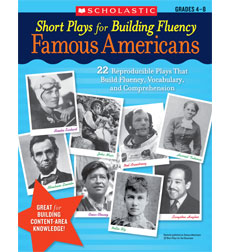 Short Plays for Building Fluency: Famous Americans