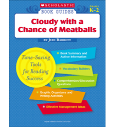 Scholastic Book Guides: Cloudy with a Chance of Meatballs