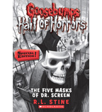 Goosebumps Horrorland—Hall of Horrors: The Five Masks of Dr. Screem
