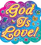 God is Love! Two-Sided Accent
