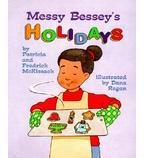 Rookie Reader®—Level C: Messy Bessey's Holidays