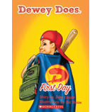 Dewey Does: First Day