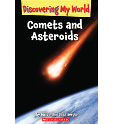 Discovering My World: Solar System: Comets and Asteroids
