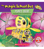 The Magic School Bus® Plants Seeds