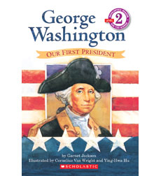 Scholastic Reader!® Level 2: George Washington