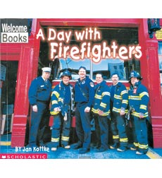 Welcome Books™—Hard Work: A Day with Firefighters