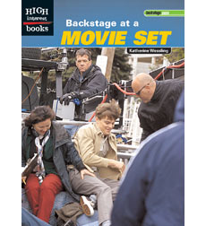 High Interest Books—Backstage Pass: Backstage at a Movie Set