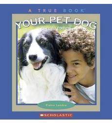 Your Pet Dog, Revised Edition