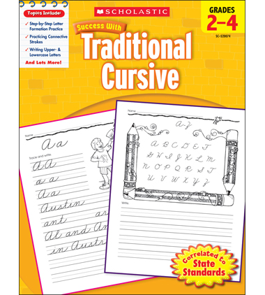 Scholastic Success With Traditional Cursive: Grades 2-4