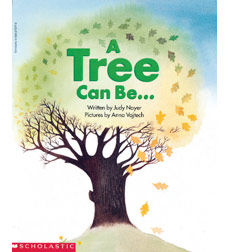 A Tree Can Be...