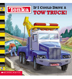 Tonka™: If I Could Drive a Tow Truck!