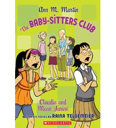The Baby-Sitters Club Graphix: Claudia and Mean Janine: The Graphic Novel