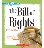 A True Book™—American History: The Bill of Rights