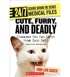 24/7: Science Behind the Scenes: Medical Files: Cute, Furry, and Deadly