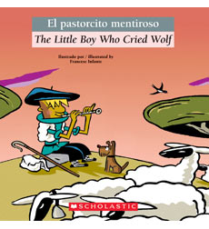 Bilingual Classic Tales: The Little Boy Who Cried Wolf / El pastorcito mentiroso