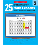 25 Common Core Math Lessons for the Interactive Whiteboard: Grade 2