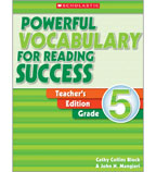 Powerful Vocabulary for Reading Success: Teacher Edition, Grade 5