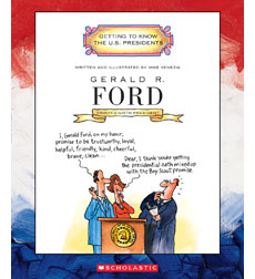 Getting to Know the U.S. Presidents: Gerald R. Ford