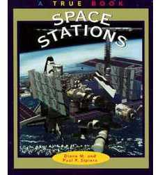 A True Book™—Space: Space Stations